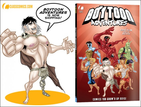 Boytoon Adventures #1, by Patrick Fillion. Now shipping from Class Comics.