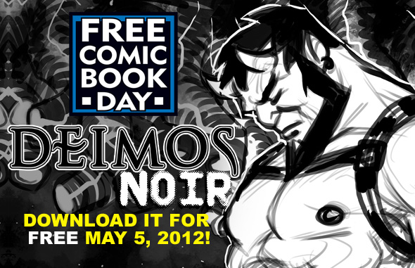 Deimos Noir - Download if for FREE on Free Comic Book Day!