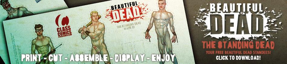 Beautiful Dead Standies