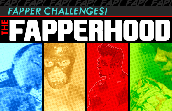 Fapper Challenges!