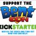 Bent-Con Kickstarter