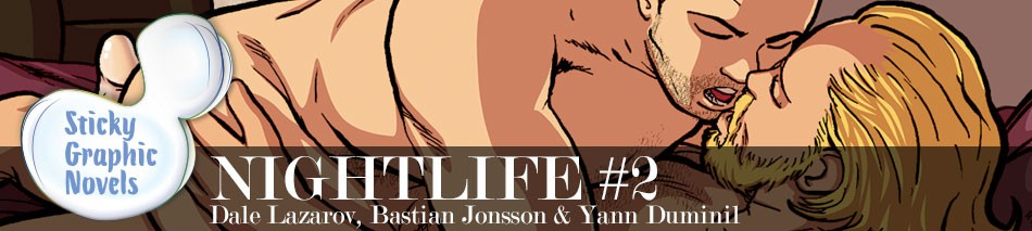 """""""NIGHTLIFE is one the most elegant gay erotic comics and its stories stirred me."""" -- The Bilerico Project"""