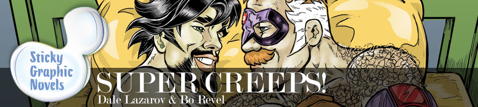 """Inventive, evocative, bold and playful...SUPER CREEPS! is fast-paced, sex-positive, and confident in its wordless presentation, inviting you to enjoy a genre story of love and lust and infuse it with your own added feelings of adventures past, imagined or upcoming."" — Steve Orlando, writer of Midnighter and Apollo, Supergirl and Justice League of America"