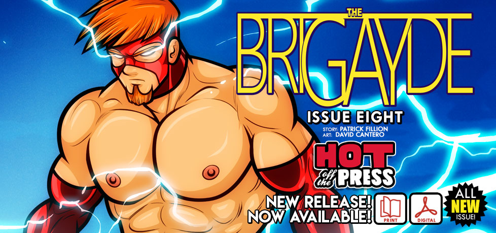 THE BRIGAYDE #8 is here in Print and Digital Editions!