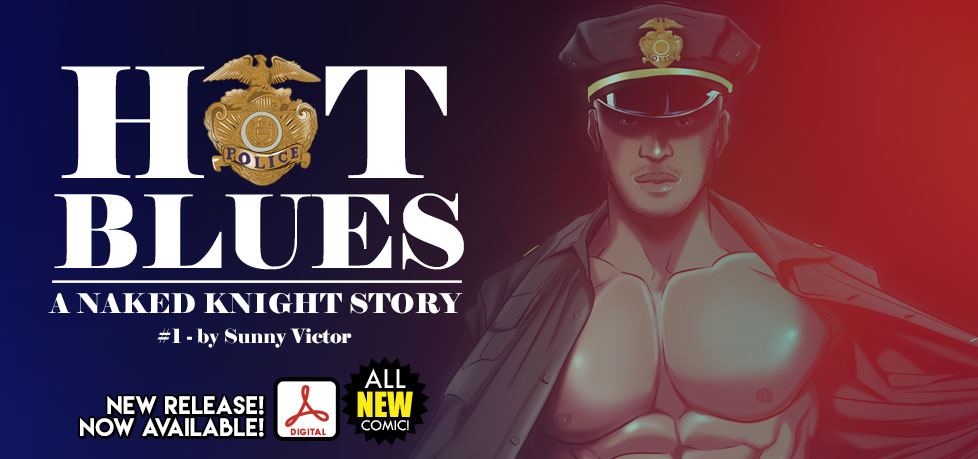 Hot Blues #1: A Naked Knight Story is HERE!